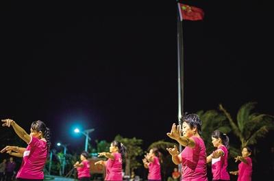三沙渔嫂跳起广场舞 渔民幸福指数节节高