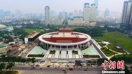 中国援建越中友谊宫在越南河内落成移交