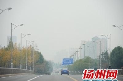 """11月以来北方污染团频繁过境 扬州再中""""霾伏"""""""