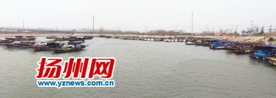 """长江禁捕扬州段""""全线清江"""" 船进港人上岸"""
