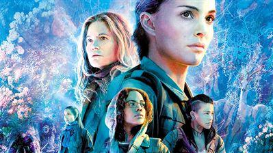 """《湮灭》上映 被评为好莱坞""""新科幻经典"""""""