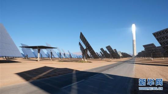 (国际)(1)在荒漠中迸发光与热――记中企在摩洛哥承建的光热电站项目