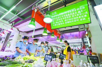 市场监管部门检查重点市场 严防食品安全事件发生